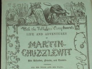 The Life and Adventures of Martin Chuzzlewit (Publisher's Presentation Copy; Original parts). Annotated By Bibliographer Thomas Hatton and from His Collection.