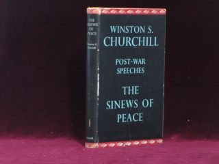 THE SINEWS OF PEACE. Post-War Speeches. A Review Copy. Sir Winston Churchill, Randolph S. Churchill