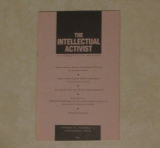 THE INTELLECTUAL ACTIVIST. An Objectivist Review. Volume 6, Number 5, September 1992. Leonard...
