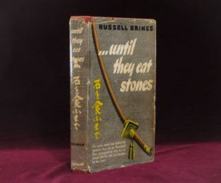 UNTIL THEY EAT STONES. Russell BRINES, SIGNED