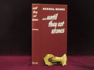 UNTIL THEY EAT STONES