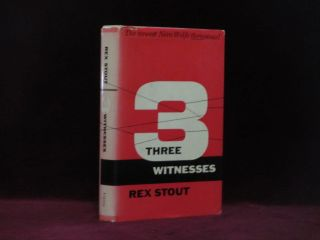 Three Witnesses. A Nero Wolfe Threesome. Rex Stout