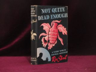 Not Quite Dead Enough. A Nero Wolfe Double Mystery. Rex Stout