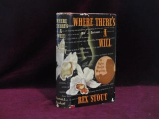 Where There's a Will. A Nero Wolfe Mystery. Rex Stout
