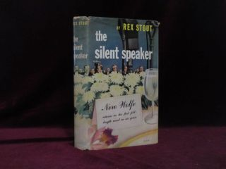 The Silent Speaker. A Nero Wolfe Novel. Rex Stout