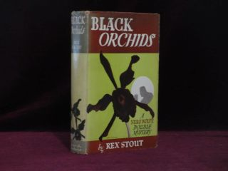 Black Orchids. A Nero Wolfe Double Mystery. Rex Stout