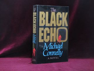 THE BLACK ECHO. Michael Connelly, Inscribed