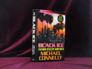 The Black Ice. (Inscribed). Michael Connelly