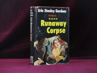 The Case of the Runaway Corpse. Erle Stanley Gardner
