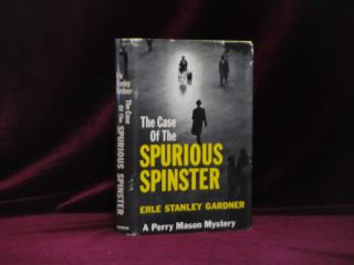 The Case of the Spurious Spinster (Advance Review Copy, with Publisher's slip). Erle Stanley Gardner