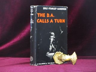 The D. A. Calls a Turn. Erle Stanley Gardner
