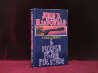A Purple Place for Dying. A Travis McGee Novel. John D. MacDonald