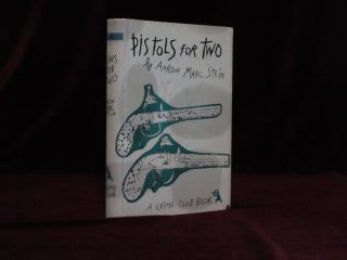 Pistols for Two. A Crime Club Book. Dust, Andy Warhol