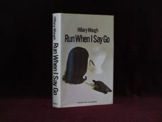 Run When I Say go (Inscribed). Hillary Waugh