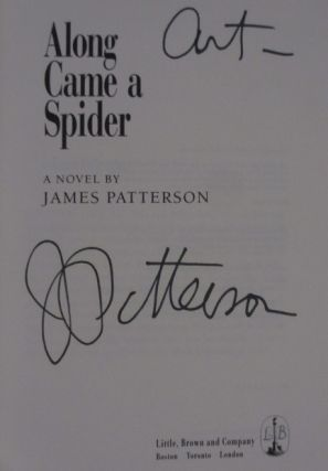 Along Came a Spider (Inscribed)