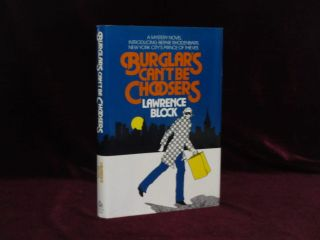 Burglars Can't Be Choosers (Signed). Lawrence Block