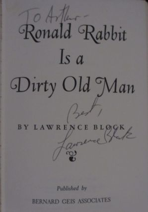Ronald Rabbit Is a Dirty Old Man (Inscribed)
