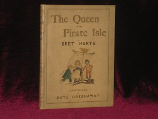 THE QUEEN OF THE PIRATE ISLE. Bret Harte