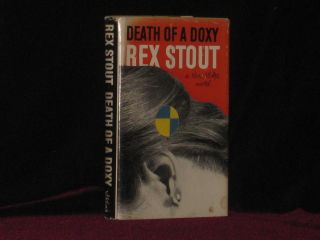 DEATH OF A DOXY a Nero Wolf Novel. Rex Stout.