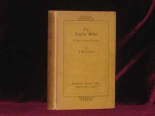 THE ENGLISH BALLAD a Short Critical Survey. Robert Graves