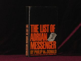 THE LIST OF ADRIAN MESSENGER. Philip MacDonald.