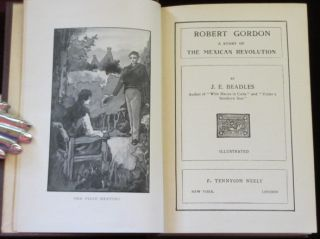 ROBERT GORDON, a Story of the Mexican Revolution