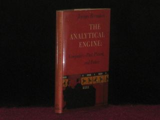 THE ANALYTICAL ENGINE: Computers-past, Present and Future (Francis Crick's copy). Jeremy Bernstein, Francis Crick.