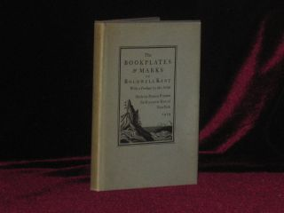 THE BOOKPLATES AND MARKS OF ROCKWELL KENT. Rockwell Kent, SIGNED