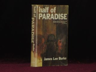 HALF OF PARADISE. James Lee Burke, SIGNED.