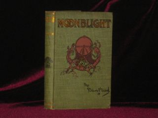 MOONBLIGHT and Six Feet of Romance [in Rare Dust jacket]