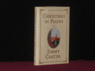CHRISTMAS IN PLAINS Memories (Signed). Jimmy Carter