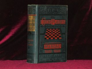 THE CHESS PLAYERS' MANUAL. G. H. D. Gossip