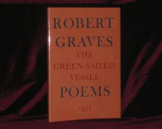 THE GREEN SAILED VESSEL, Poems. Robert Graves, SIGNED