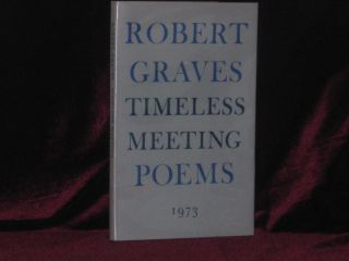 TIMELESS MEETING, Poems. Robert Graves, SIGNED