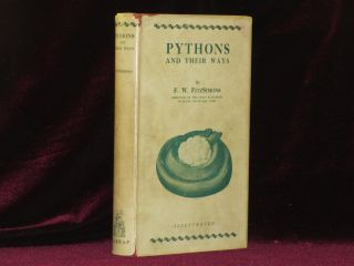 PYTHONS AND THEIR WAYS (Famed British Zoologist Gerald Iles' copy). F. W. Fitzsimons.