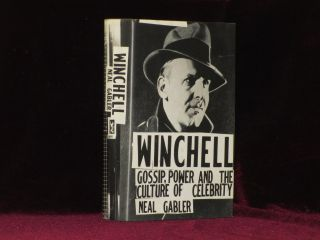 WINCHELL, Gossip, Power and the Culture of Celebrity. Neal Gabler