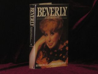 BEVERLY An Autobiography. Beverly Sills, Lawrence Linderman, SIGNED