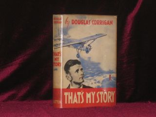 THAT'S MY STORY. Douglas Corrigan