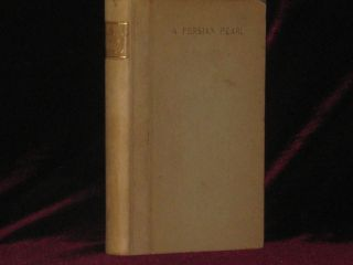 A PERSIAN PEARL and Other Essays. Clarence S. Darrow