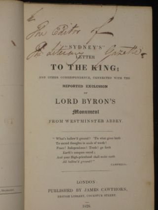 SYDNEY'S LETTER TO THE KING; and Other Correspondence, Connected with the Reported Exclusion of Lord Byron's Monument from Westminster Abbey