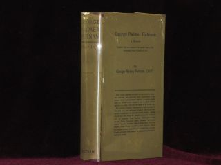 GEORGE PALMER PUTNAM a Memoir Together with an Account of the Earlier Years of the Publishing House Founded By Him. George Haven Putnam.