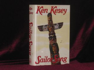 SAILOR SONG A Novel. Ken Kesey, SIGNED