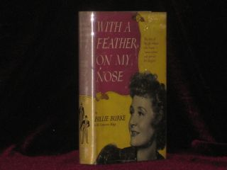 WITH A FEATHER ON MY NOSE. Billie Burke, SIGNED