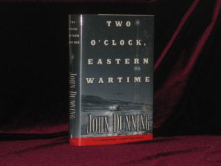 TWO O'CLOCK EASTERN WARTIME. John DUNNING, SIGNED