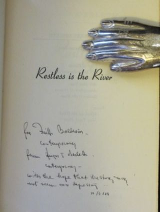RESTLESS IS THE RIVER. August Derleth, SIGNED to Faith Baldwin.