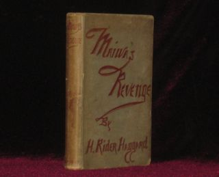 MAIWA'S REVENGE; or the War of the Little Hand. H. Rider Haggard