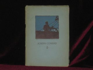 JOSEPH CONRAD. Including An Approach to his Writings, A Biographical Sketch, A Brief Survey of...