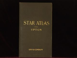 STAR ATLAS Containing Stars Visible to the Naked Eye. Winslow Upton.