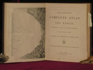 APPLETON'S COMPLETE ATLAS OF THE WORLD, Introduction to Physical and Historical Geography, and an Alphabetical Index of the Latitudes and Longitudes of 72,000 Places