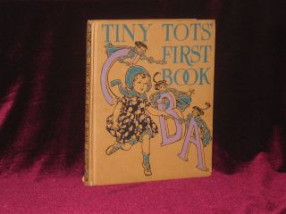 TINY TOT'S FIRST BOOK